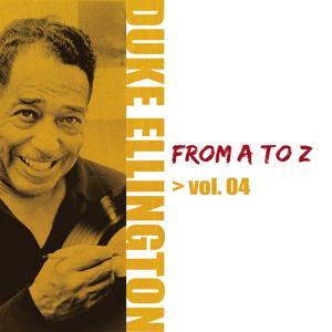Duke Ellington from A to Z, Vol. 4