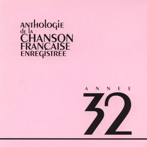 Anthologie de la chanson francaise 1932