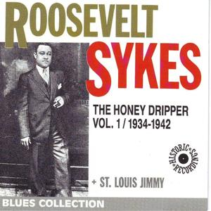 Skyes Roosevelt, Vol. 1: The Honey Dripper 1934-1942 (Blues Collection Historic Recordings)