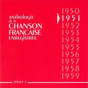 Anthologie de la chanson francaise 1951