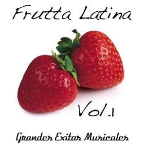 Frutta Latina, Vol. 1 (Compilation)