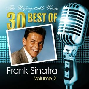 The Unforgettable Voices: 30 Best of Frank Sinatra Vol. 2