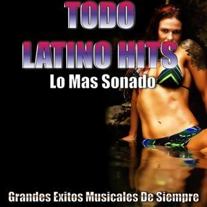 Todo Latino Hits