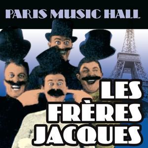 Paris Music Hall - Les Frères Jacques