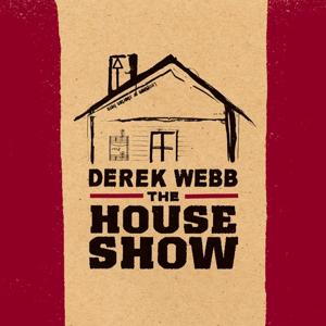 The House Show