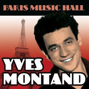 Paris Music Hall - Yves Montand