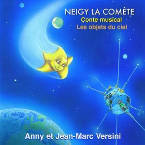 Neigy la comète / Les objets du ciel (Conte musical)