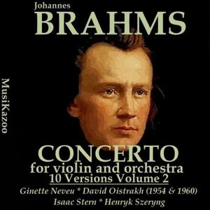 Brahms, Vol. 4 : Concerto for Violin and Orchestra - Five Versions (AwardWinners)