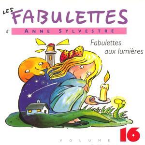 Les Fabulettes, vol. 16 : Fabulettes aux lumières