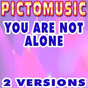 You Are Not Alone (Karaoke Version) (Originally Performed By Michael Jackson)