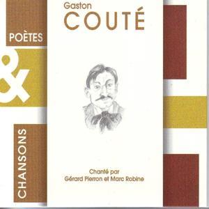 Poètes & chansons : Gaston Couté