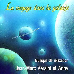 Le voyage dans la galaxie (Musique de relaxation)