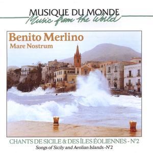 Mare Nostrum : chants de Sicile & des îles éoliennes, vol. 2 (Songs of Sicily and Aeolian Islands)