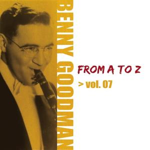 Benny Goodman from A to Z, Vol. 7