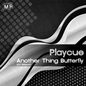 Another Thing Butterfly (2011 Relunch)