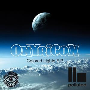Onyricon Colored Lights E.P.