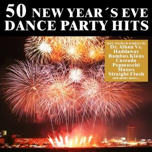 50 New Year's Eve Dance Party Hits