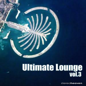 Ultimate Lounge Vol. 3