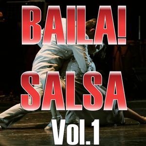 Baila! Salsa Hits, Vol. 1