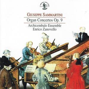 Sammartini: Organ Concertos, Op. 9
