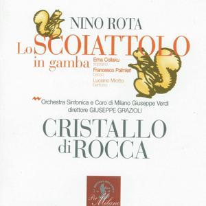 Nino Rota : Lo scoiattolo in gamba & Cristallo di rocca
