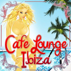 Cafe Lounge Ibiza, Vol. 1 (Deluxe Erotic Chill Out and Del Mar Pearls)