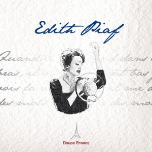 Edith Piaf: Douce France