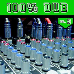 100% DUB Vol. 3