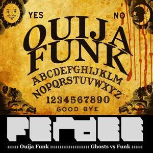 Ouija Funk