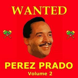 Wanted Perez Prado (Vol. 2)