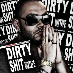 Dirty Shit  Mixtape
