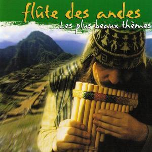 Flûte des Andes (Les plus beaux thèmes)