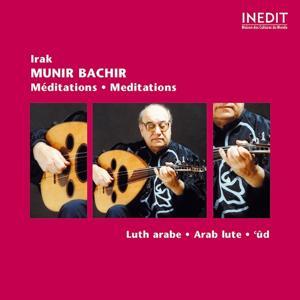 Munir bachir, méditations