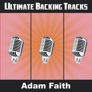 Ultimate Backing Tracks: Adam Faith