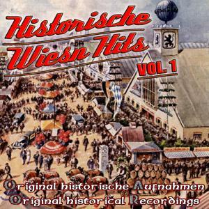 Historische Wiesn Hits (Vol.1)