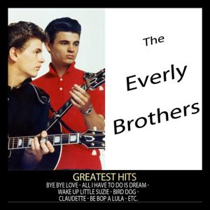 Greatest Hits : The Everly Brothers