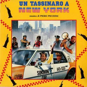 Un tassinaro a New York (A Taxi Driver In New York) (Original Motion Picture Soundtrack)