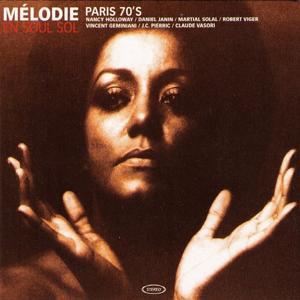 Melodie En Soul Sol - Paris 70's