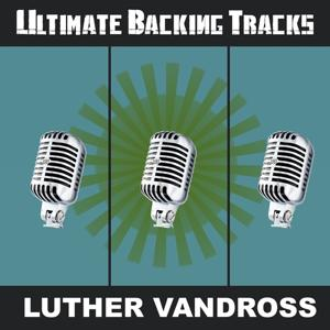 Ultimate Backing Tracks: Luther Vandross
