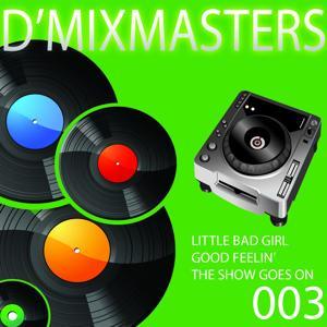 D'Mixmasters, Vol. 3