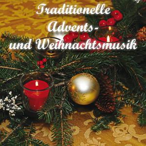 Traditionelle Advents- und Weihnachtslieder