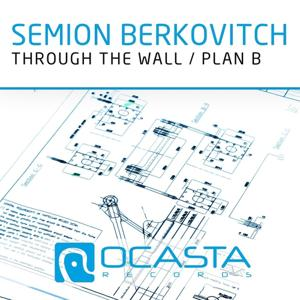 Through the Wall / Plan B