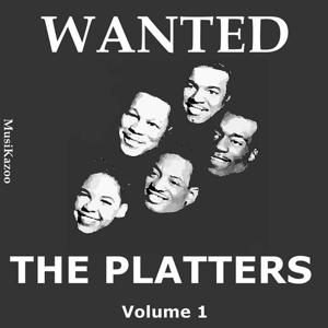Wanted The Platters (Vol. 1)
