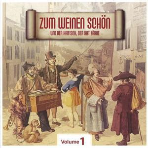 Zum Weinen Schön, Vol. 1