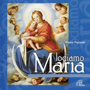 Lodiamo Maria