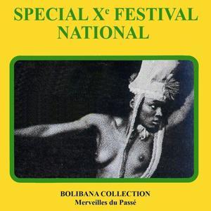 Spécial Xe Festival National (Bolibana Collection - Merveilles du passé)