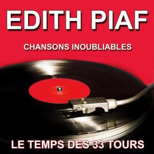 Edith Piaf - Chansons inoubliables - Les grands succès