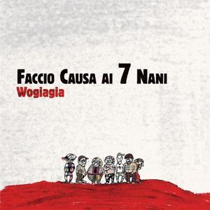 Faccio causa ai 7 nani (Bonus Edition: include 4 tracce dall' Album 'So volare' 1999)