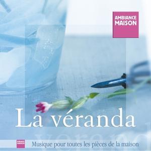 Ambiance Maison (La Véranda)