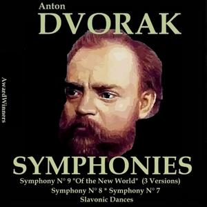 Dvorak Vol. 1 - Symphonies